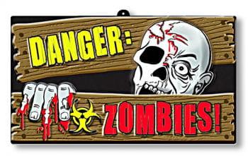 Danger Zombies Hinweisschild