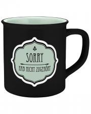 Sorry Haven't Listened Ceramic Mug