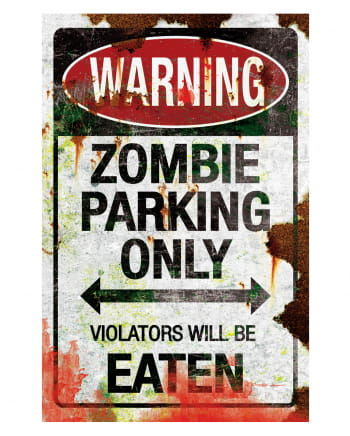 Parking Sign Zombie Parking Only